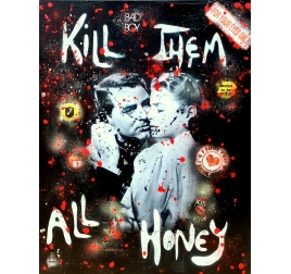 Tableau Pop Art Kill Them All and Protect Me