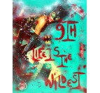 Toile peinture 9TH LIFE IS THE WILDEST