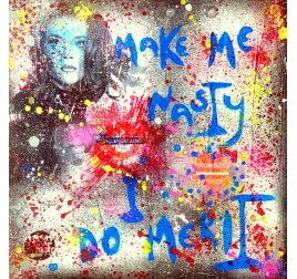 Peinture Pop Art Like Me Nasty