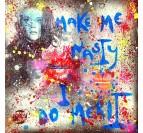 Peinture Pop Art Like Me Nasty