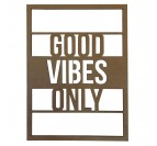 Good Vibes Wood Wall Decoration