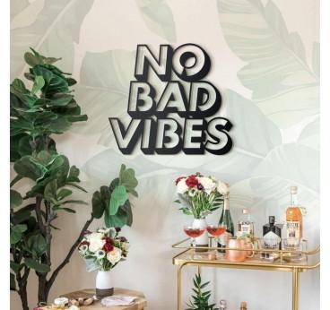 Decoration métallique pour vos murs de la citation no bad vibes en version design